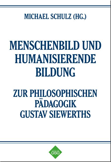 Menschenbild und Humanisierende Bildung